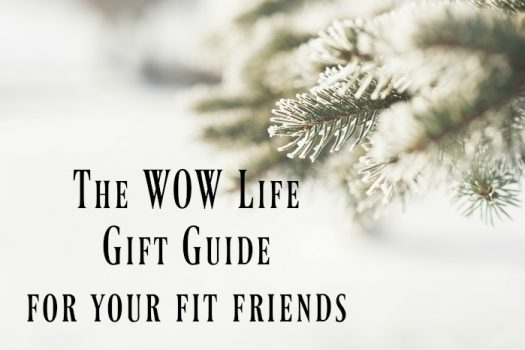 The WOW Life Gift Guide